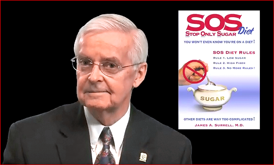 SOS Stop Only Sugar Diet Doc Dr. James Jim Surrell M.D. No Sugar Low Sugar
